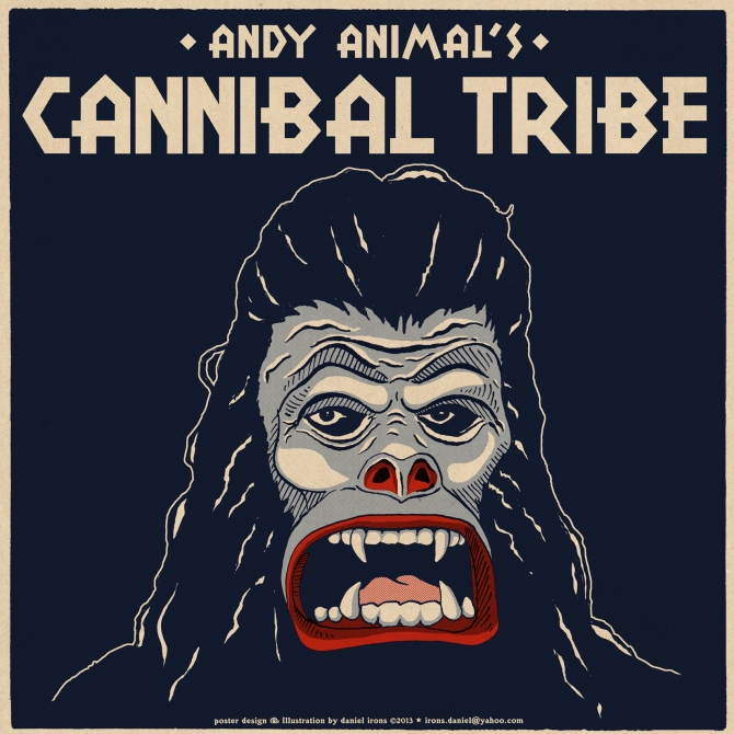 ANDY ANIMAL'S CANNIBAL TRIBE