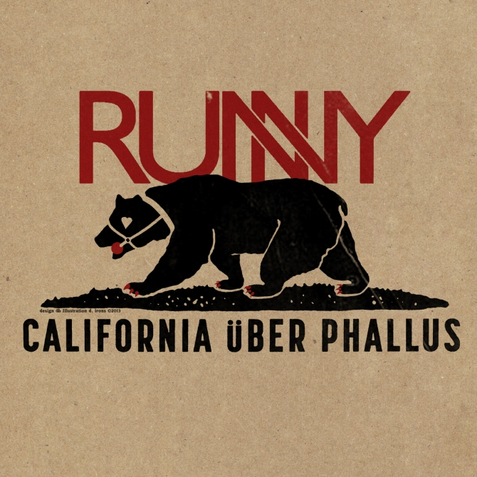 RUNNY California über Phallus