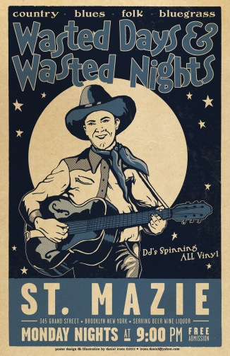 Wasted Days & Wasted Nights Country poster - St. Mazie